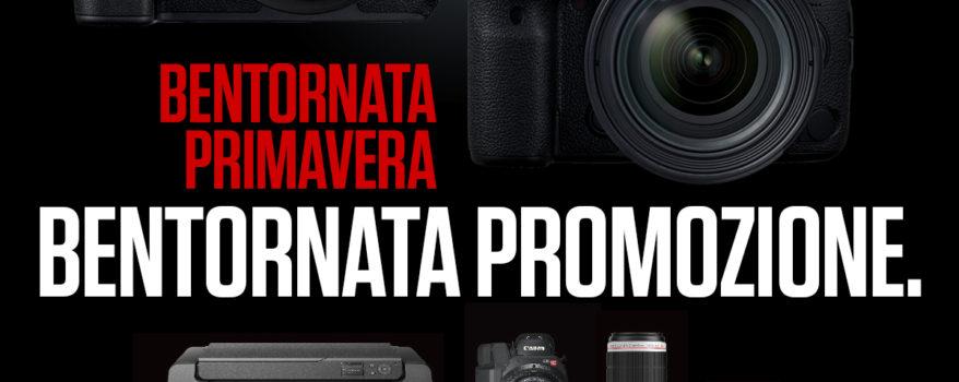 PROMO CANON | BENTORNATA PRIMAVERA. BENTORNATA PROMOZIONE.