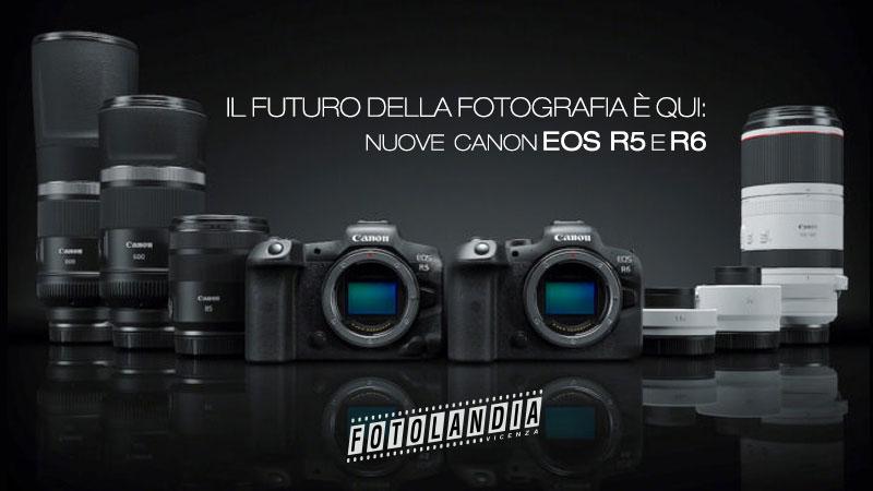 fotocamere Canon EOS R5 e EOS R6
