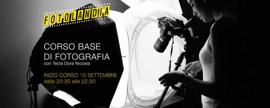 """Corso """"Base"""" di fotografia con inizio il 15 settembre"""